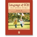 Language of God, Level A