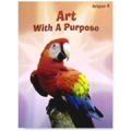Art with a Purpose: Art Pac 4