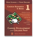 High School of Your Dreams Course Resource E-Books