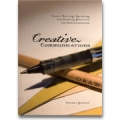 Creative Communications: Thirty Writing, Speaking, and Drawing Projects for Homeschoolers