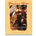 Praise Him with Your Very Life: A Collection of Plays