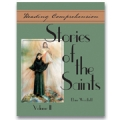 Reading Comprehension: Stories of the Saints, Volume 2