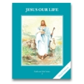 Faith and Life, Grade 2: Jesus Our Life