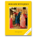 Faith and Life, Grade 3: Our Life with Jesus