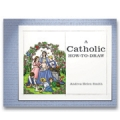 E-BOOK: A Catholic How-To-Draw