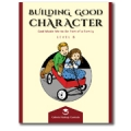 Building Good Character, Level B