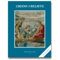 Faith and Life, Grade 5: Credo-I Believe