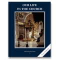 Faith and Life, Grade 8: Our Life in the Church