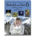 Behold and See 6 (Student Text)