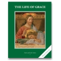 Faith and Life, Grade 7: The Life of Grace