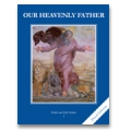 Faith and Life, Grade 1: Our Heavenly Father