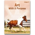 Art with a Purpose: Art Pac 2