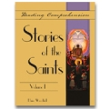 Reading Comprehension: Stories of the Saints, Volume 1