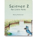 LIMITED QUANTITY: Science 2 for Little Folks