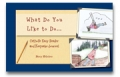 What Do You Like to Do... Catholic Easy Reader and Keepsake Journal
