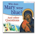 Why Does Mary Wear Blue?