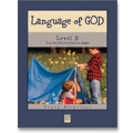 Language of God, Level D