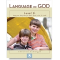 Language of God, Level E