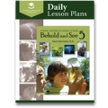 Behold and See 5 Daily Lesson Plans