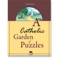 A Catholic Garden of Puzzles
