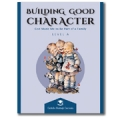 Building Good Character, Level A
