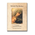 Behold Thy Mother: A Scriptural Rosary
