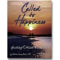 Called to Happiness: Guiding Ethical Principles