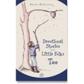 Devotional Stories for Little Folks, Too