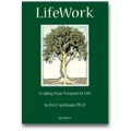 LifeWork: Finding Your Purpose in Life
